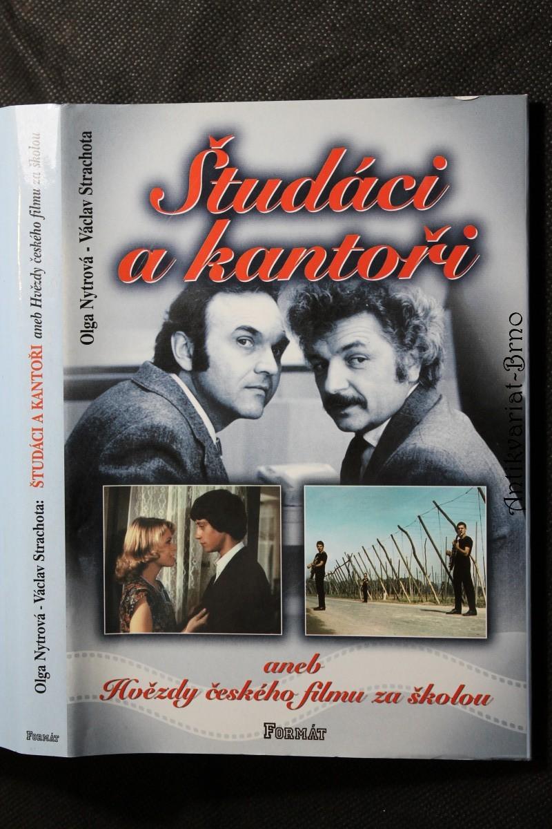 Študáci a kantoři, aneb, Hvězdy českého filmu za školou
