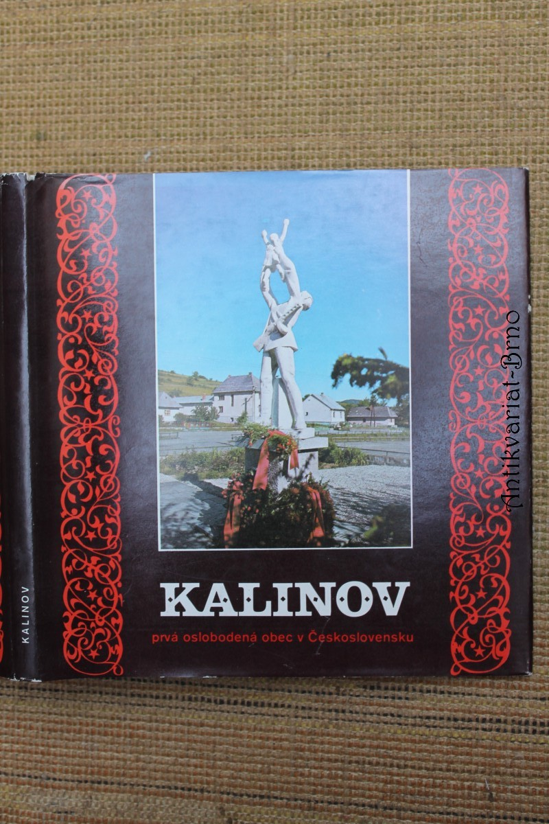 Kalinov : Prvá oslobodená obec v Československu