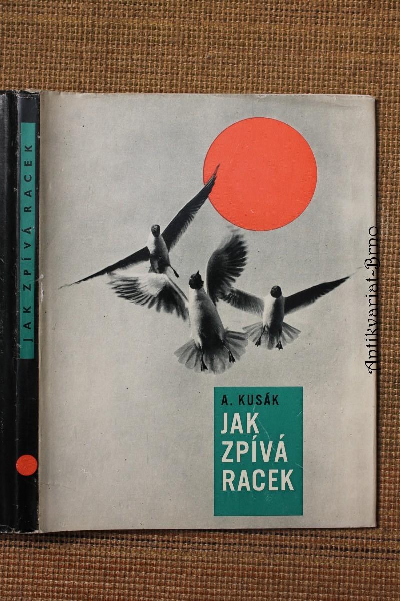 Jak zpívá racek : Kniha fot. z jižních Čech
