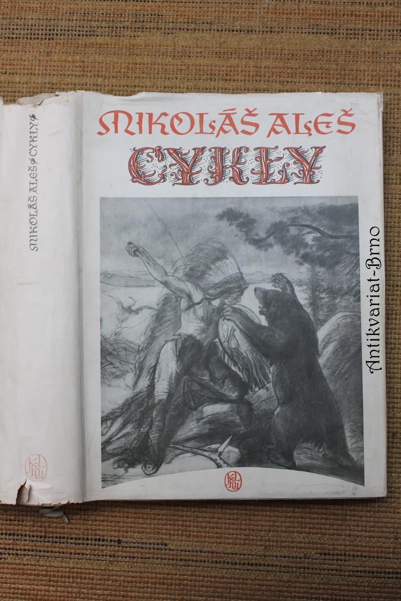 Mikoláš Aleš: Cykly : monografie
