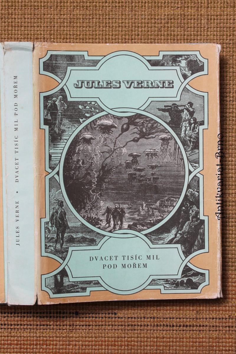 Dvacet tisíc mil pod mořem : pro čtenáře od 9 let