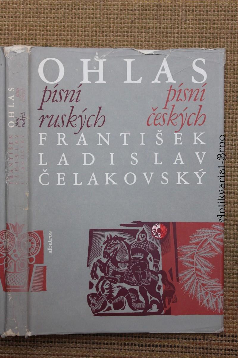 Ohlas písní ruských ; Ohlas písní českých