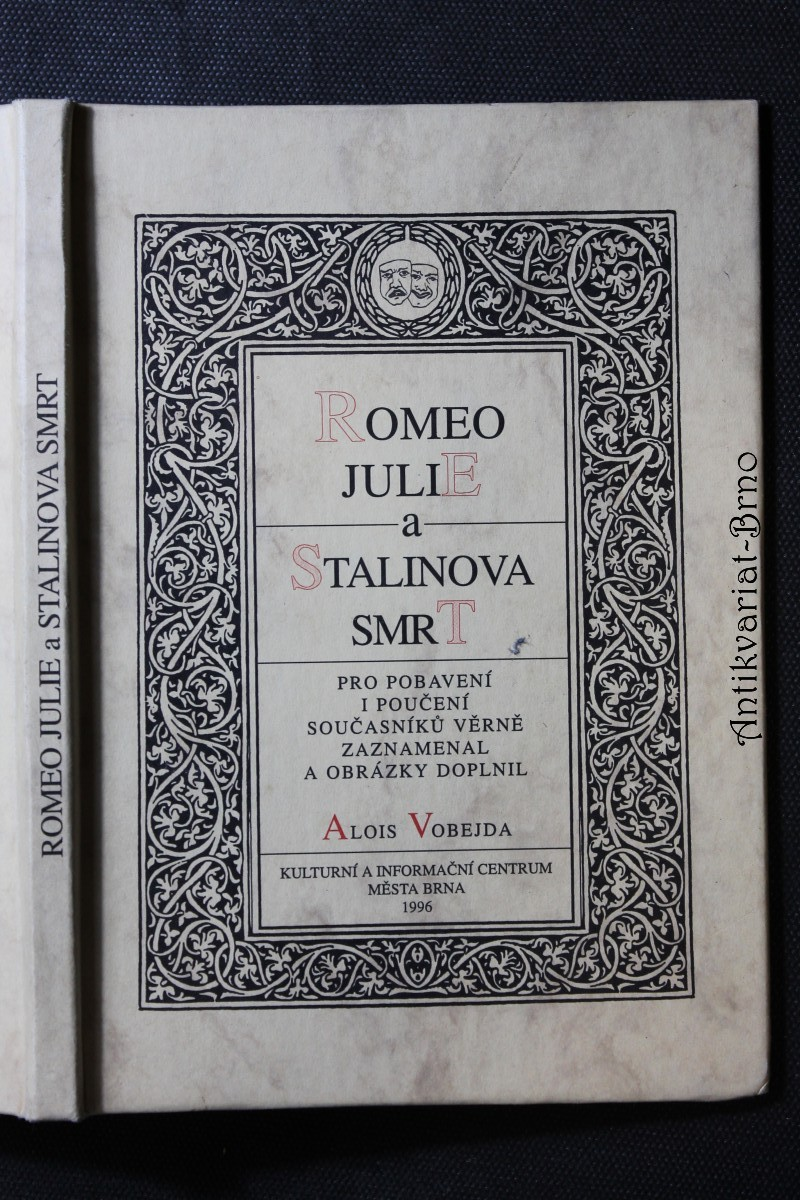 Romeo, Julie a Stalinova smrt