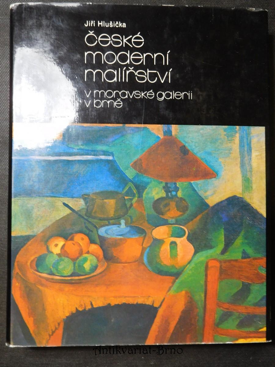 České moderní malířství v Moravské galerii v Brně. Díl 1, Období 1890-1919