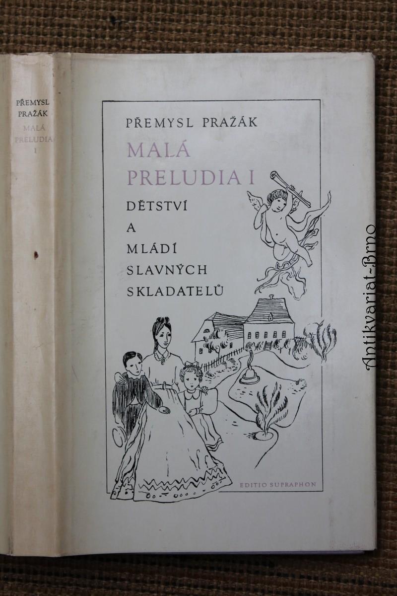 Malá preludia : Dětství a mládí slavných skladatelů. 1. [díl]
