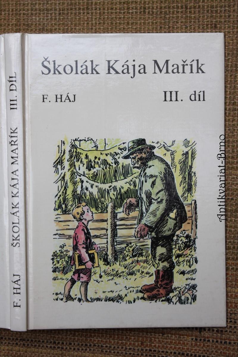 Školák Kája Mařík III.
