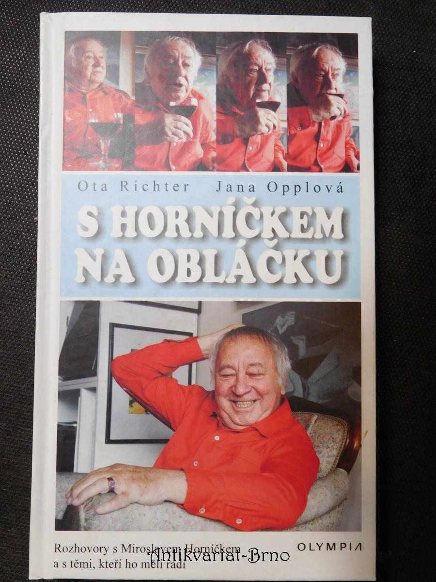 S Horníčkem na obláčku : rozhovory s Miroslavem Horníčkem a s těmi, kteří ho měli rádi