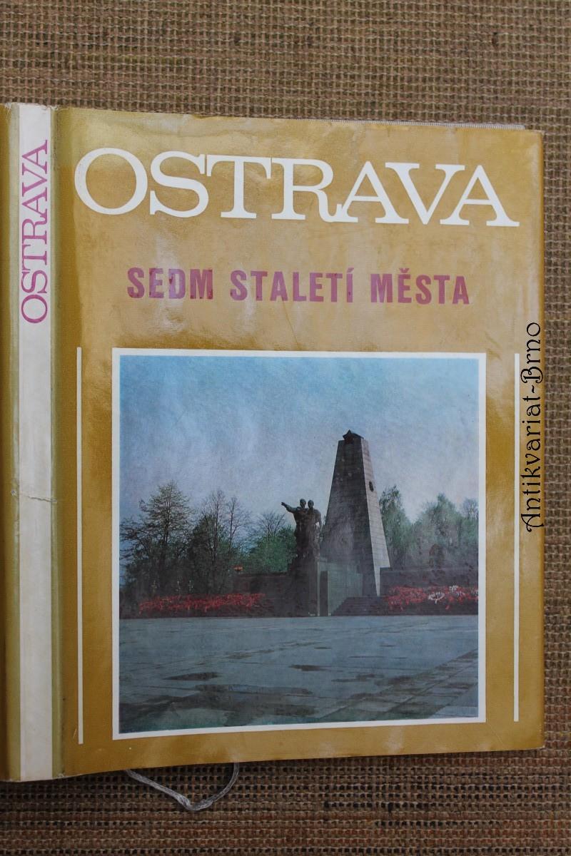 Ostrava : Sedm staletí města