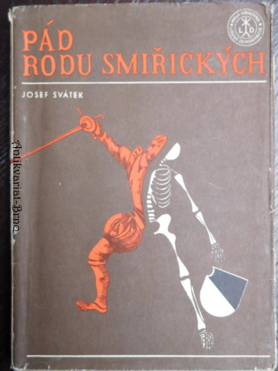 Pád rodu Smiřických : Historický román
