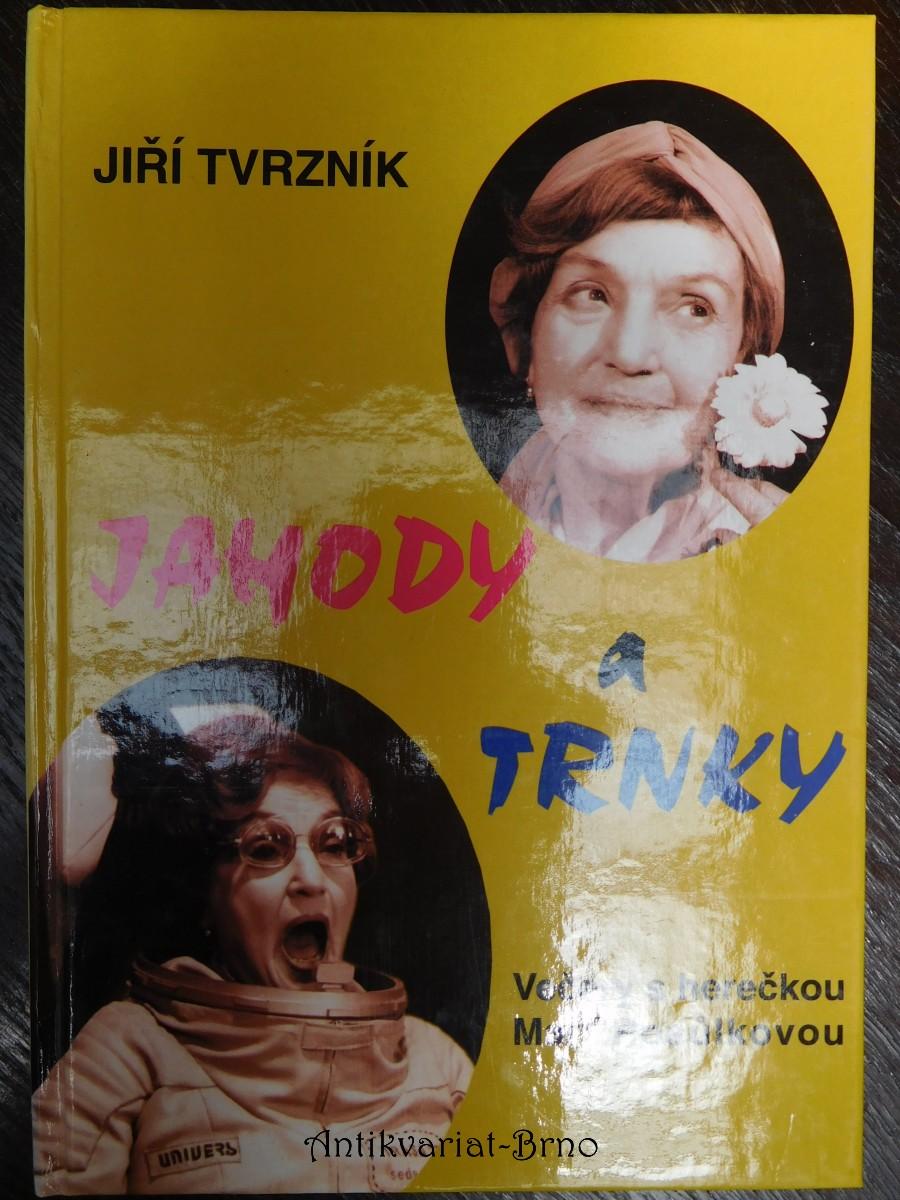 Jahody a trnky : večery s herečkou Marií Rosůlkovou