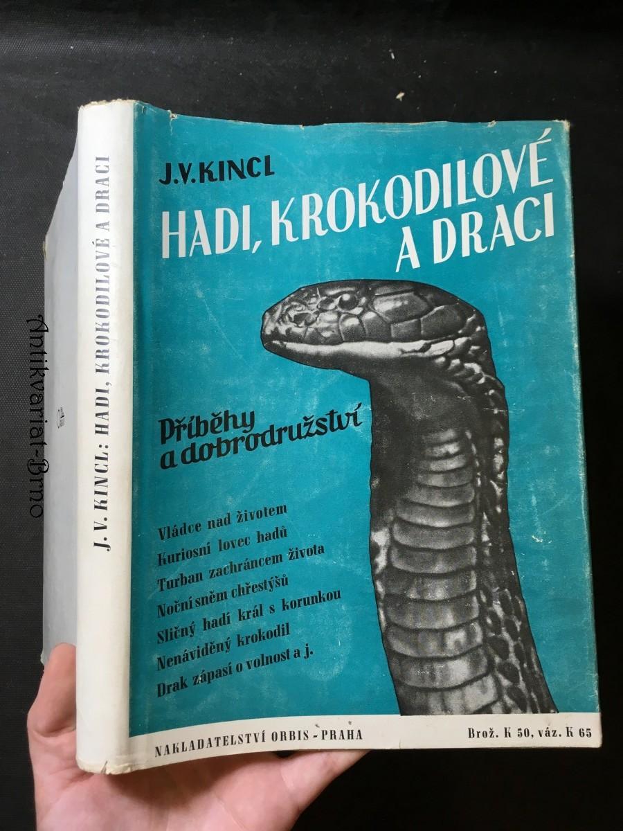 Hadi, krokodilové a draci : příběhy a dobrodružství