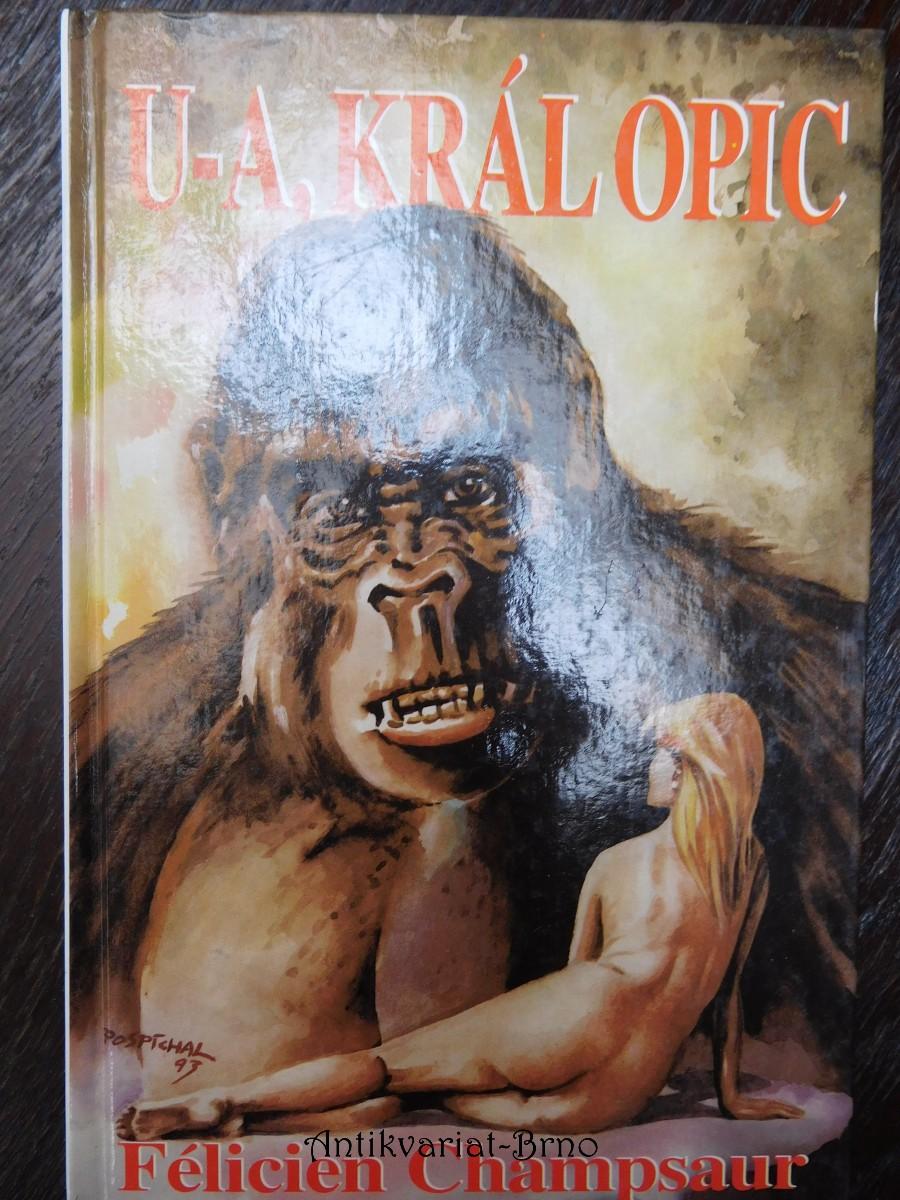 U-A, král opic