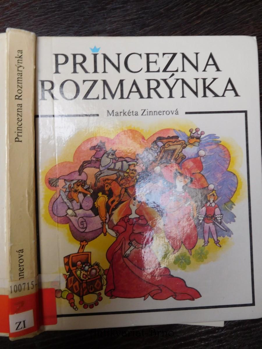 Princezna Rozmarýnka : pro čtenáře od 7 let