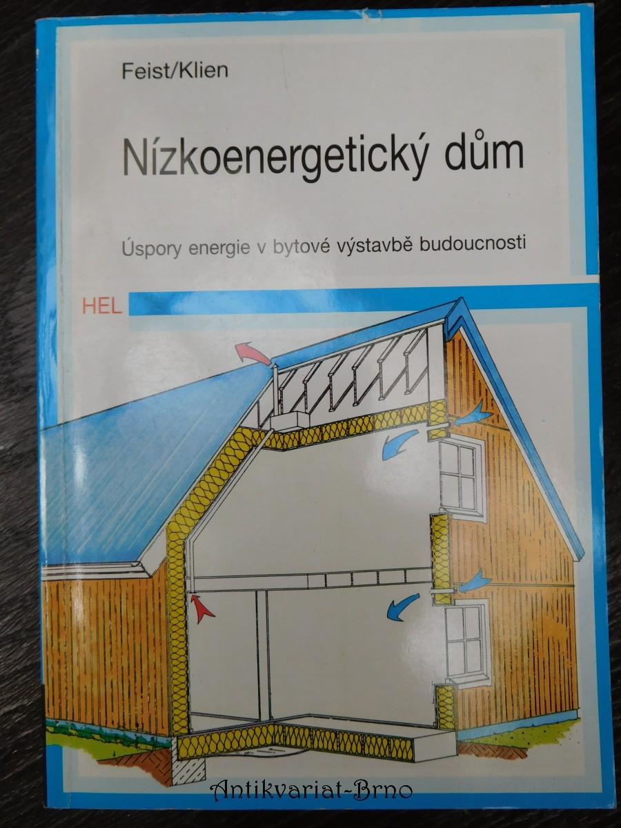 Nízkoenergetický dům : úspory energie v bytové výstavbě budoucnosti
