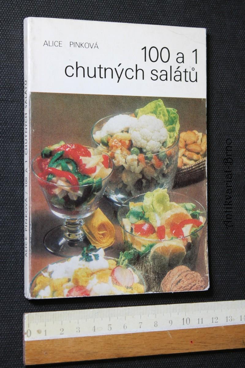 100 a 1 chutných salátů