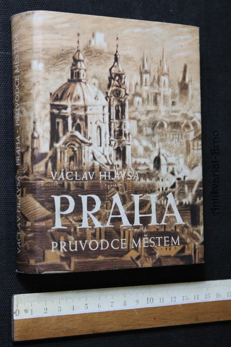 Praha : průvodce městem