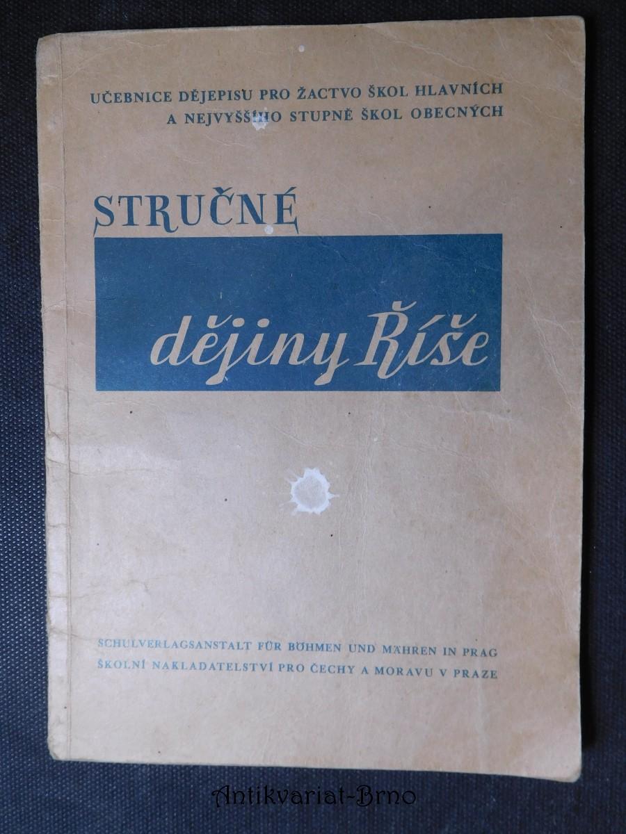 Stručné dějiny Říše = [Kurzgefasste Reichsgeschichte] : učebnice dějepisu pro žactvo škol hlavních a nejvyššího stupně škol obecnýc