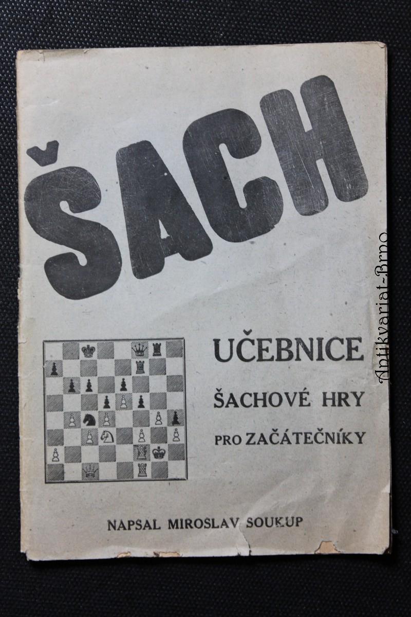 Šach : učebnice šachové hry pro začátečníky