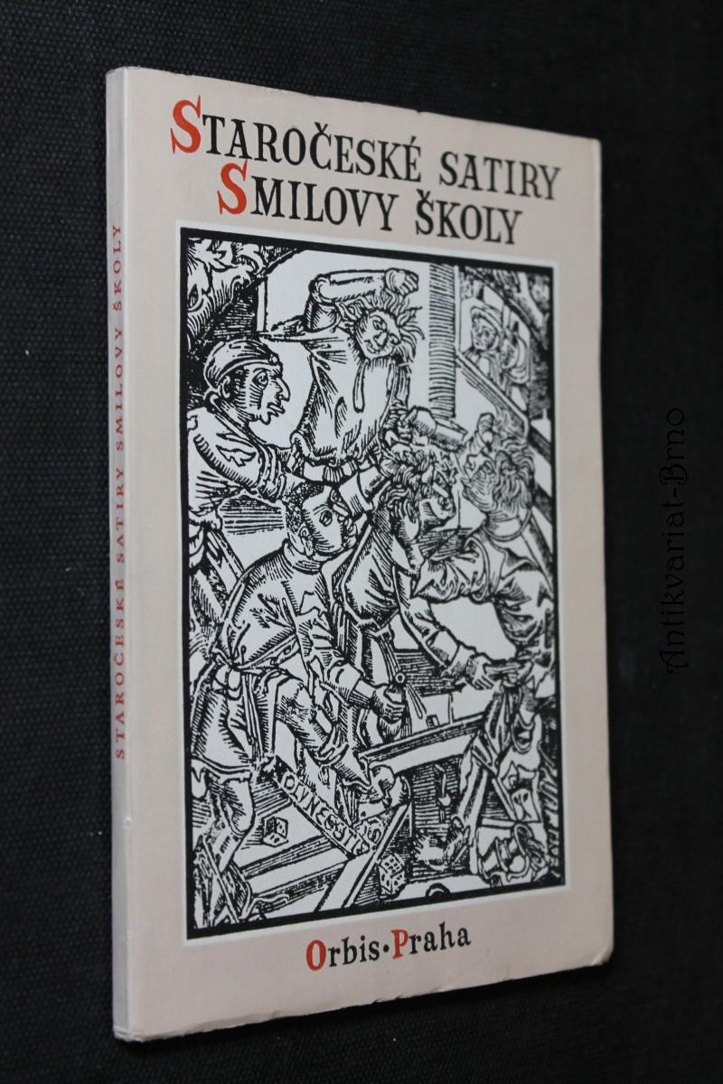 Staročeské satiry Smilovy školy