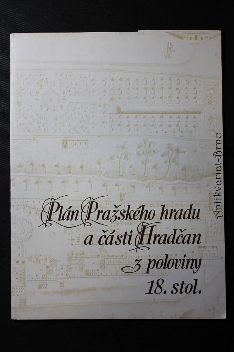 Plán Pražského hradu a části Hradčan z poloviny 18. stol.