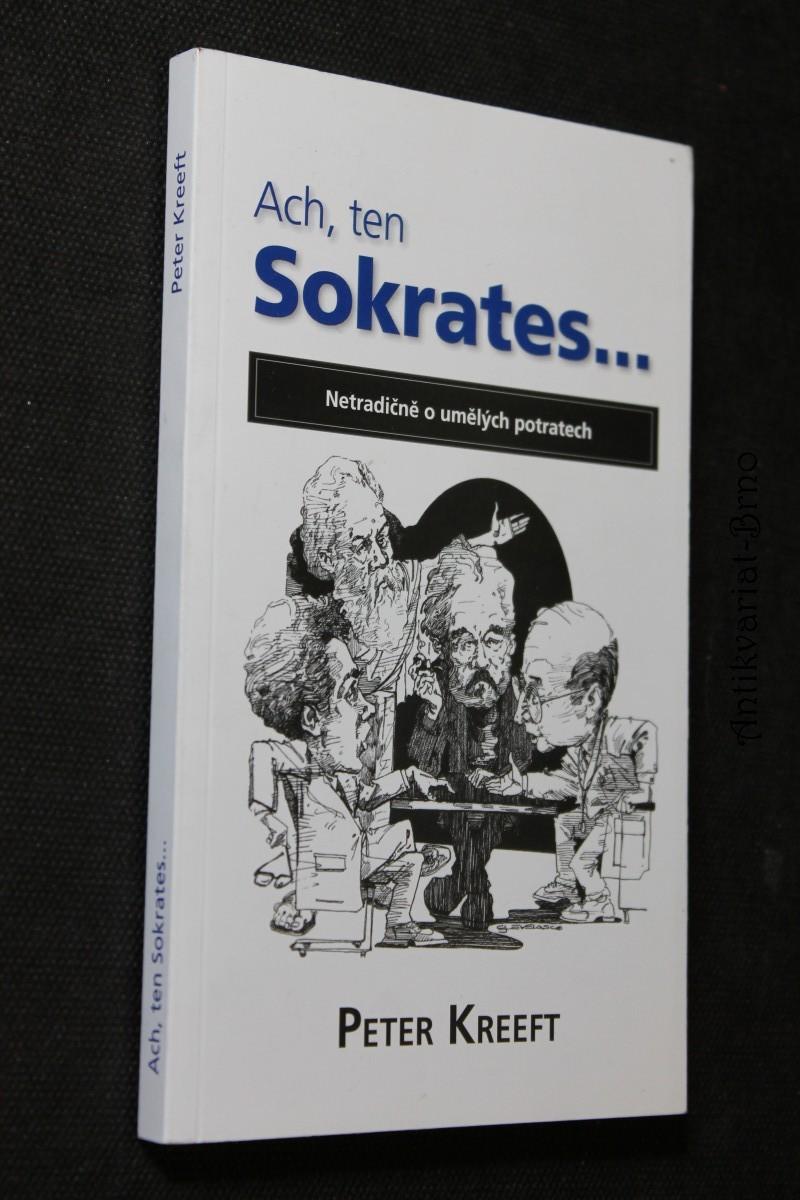 Ach, ten Sokrates-- : netradičně o umělých potratech