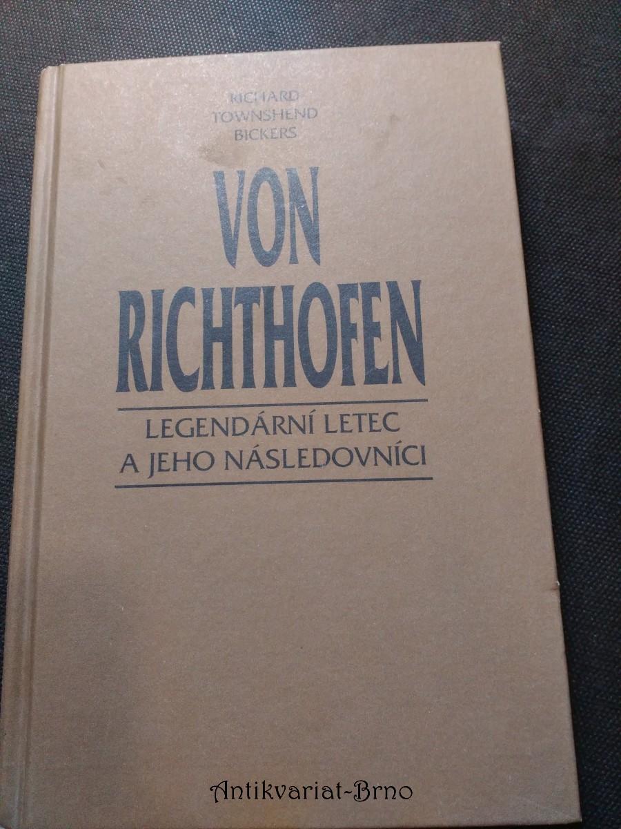 Von Richthofen : legendární letec a jeho následovníci