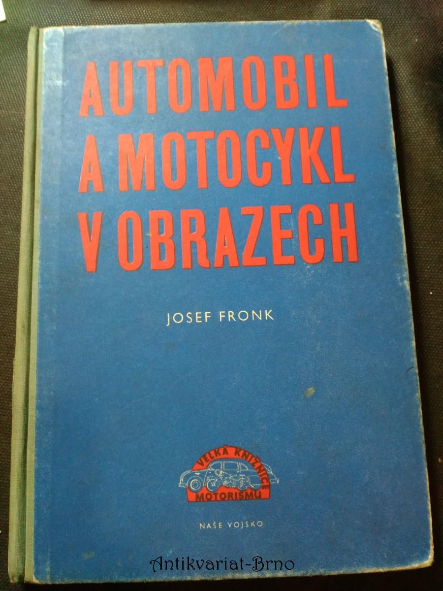 Automobil a motocykl v obrazech. Díl 1