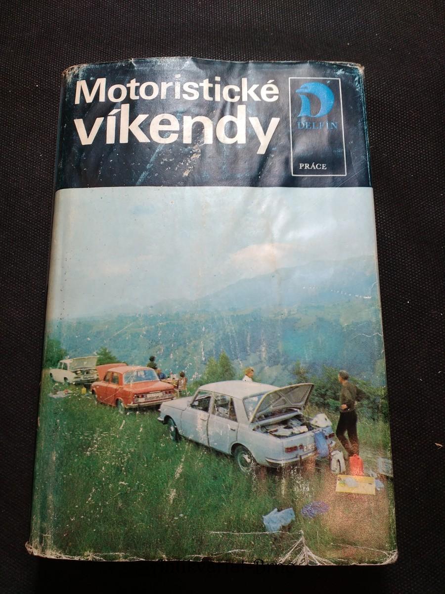 Motoristické víkendy - Čechy a Morava