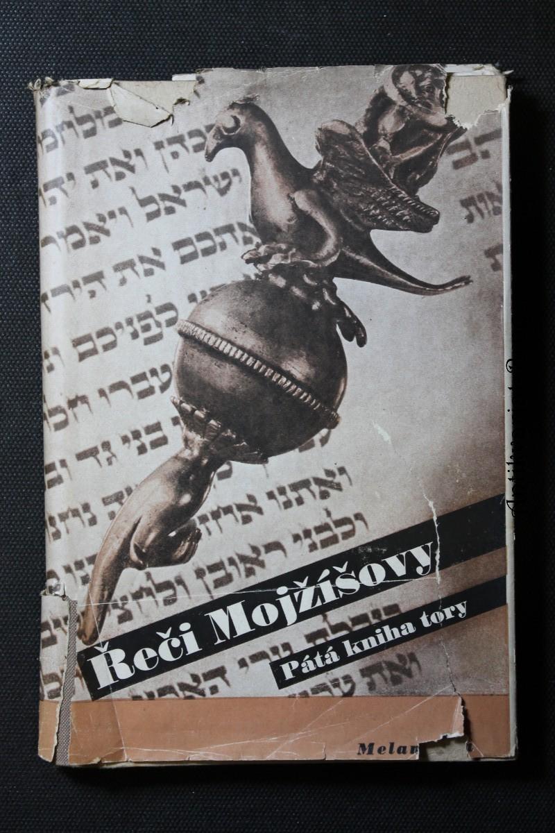 Řeči Mojžíšovy : Pátá kniha tory