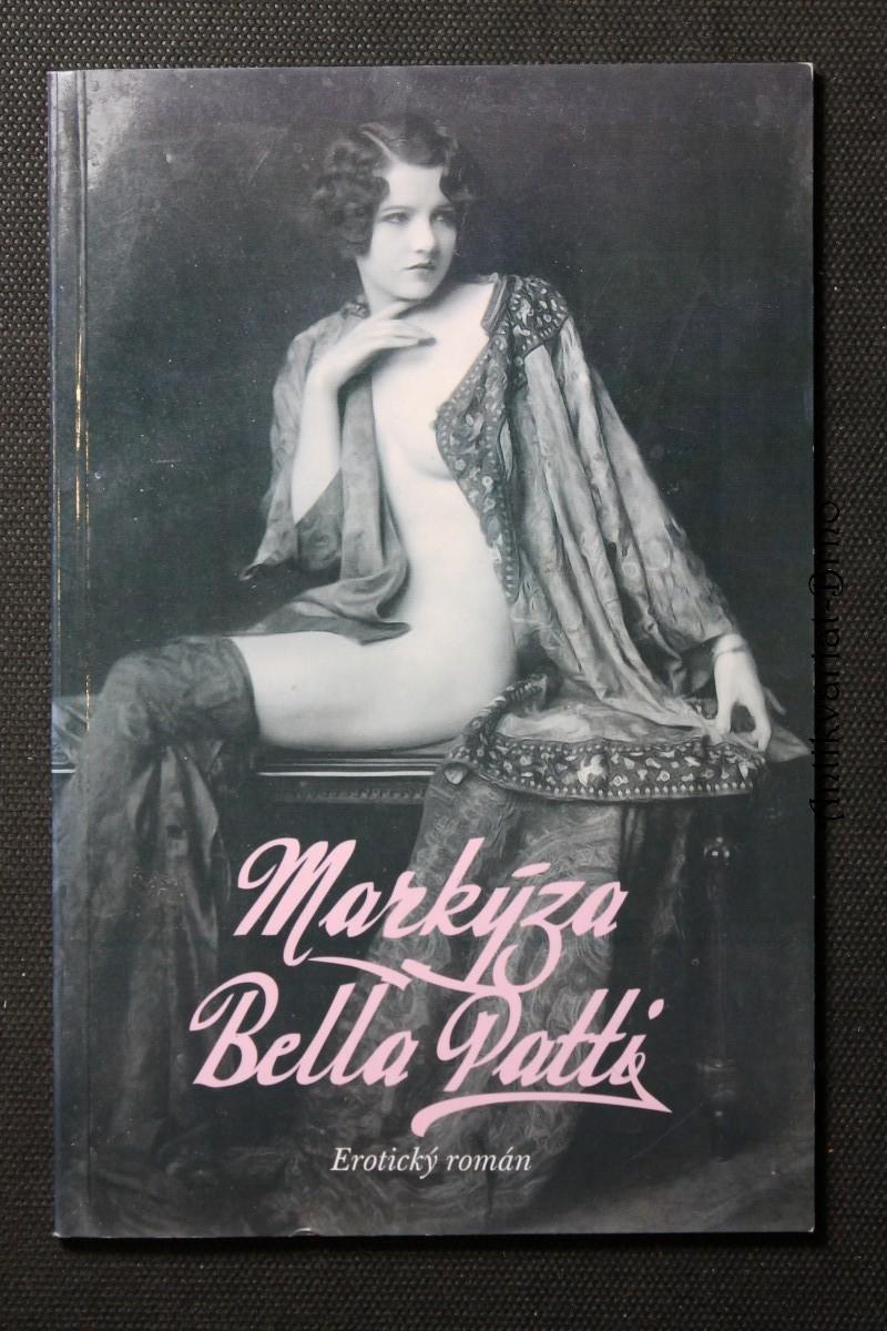 Markyza [sic] Bella Patti : [erotika]