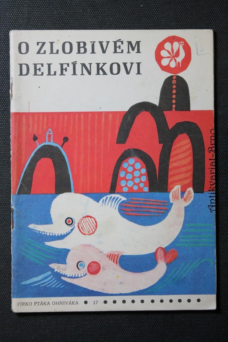O zlobivém delfínkovi