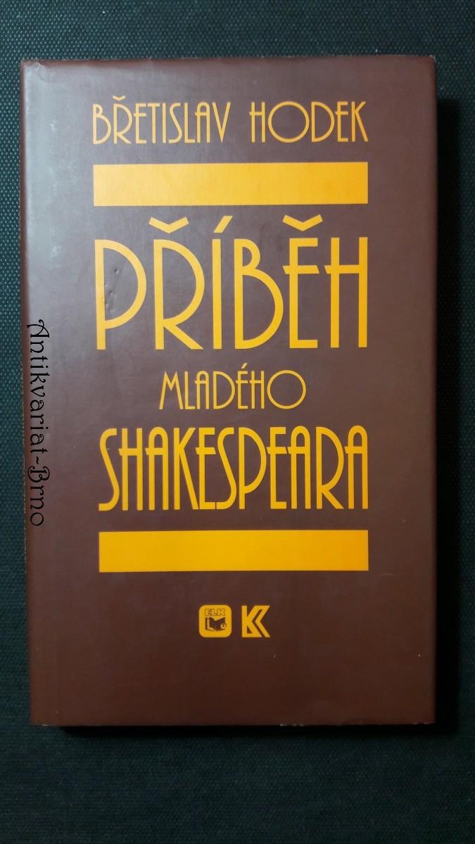 Příběh mladého Shakespeara : románová mozaika