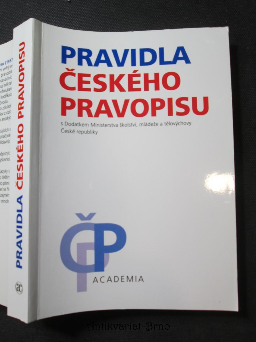 Pravidla českého pravopisu : s dodatkem Ministerstva školství, mládeže a tělovýchovy České republiky