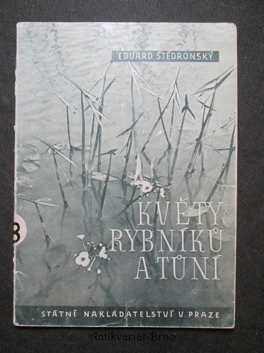 Květy rybníků a tůní : Doplňková četba přírodopisná pro školy II. a III. stupně