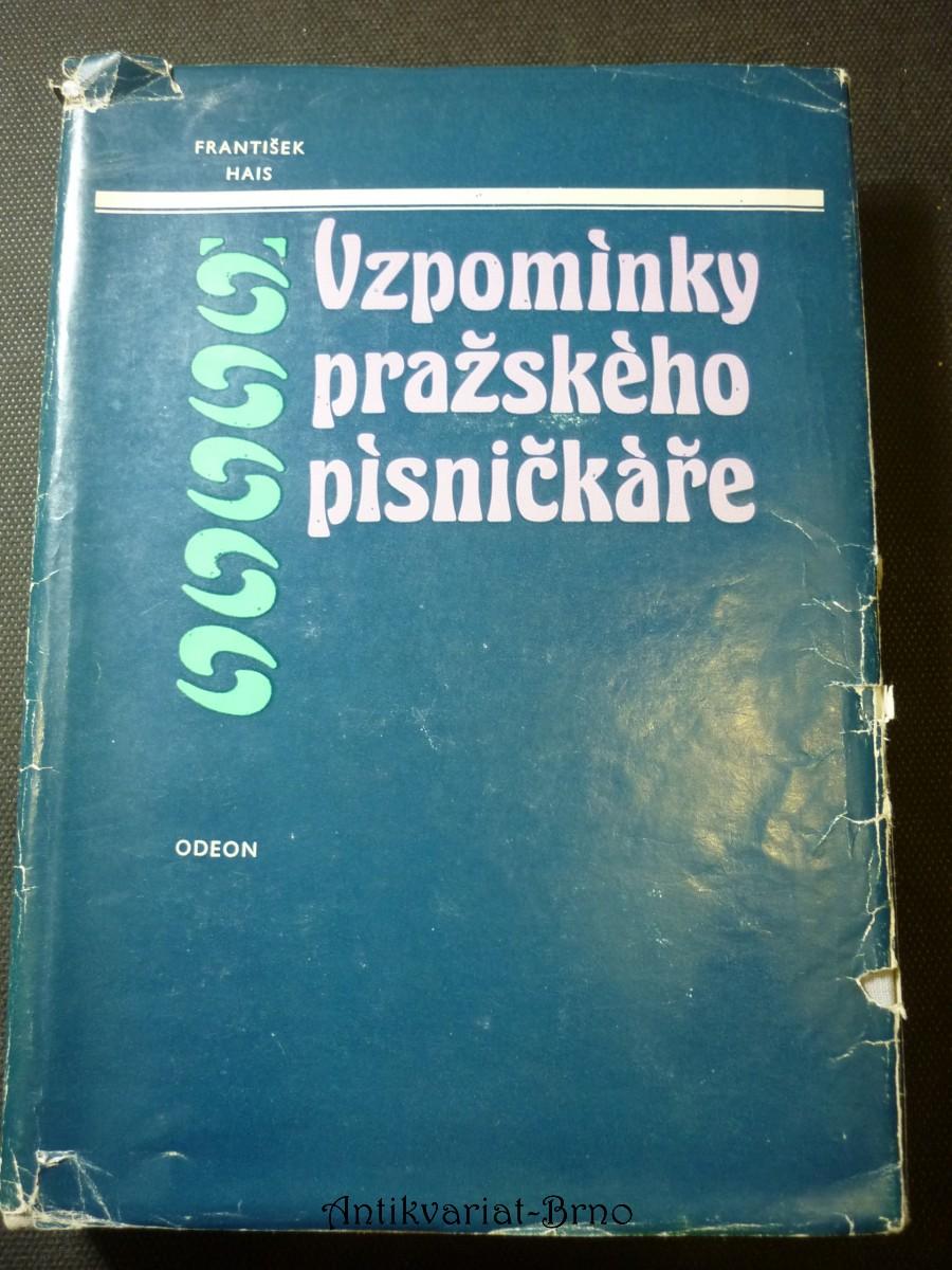 Vzpomínky pražského písničkáře : 1818-1897