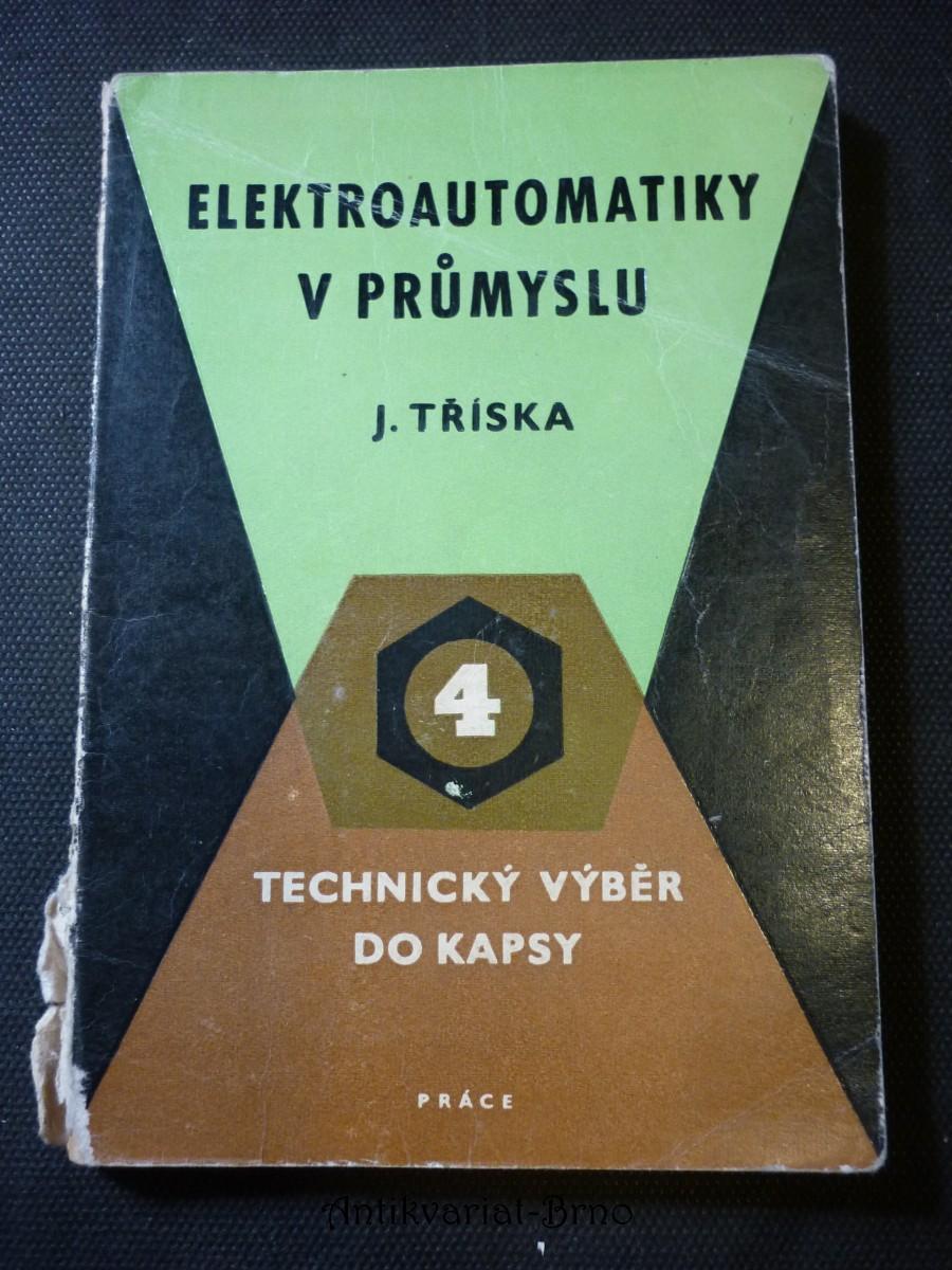 Elektroautomatiky v průmyslu