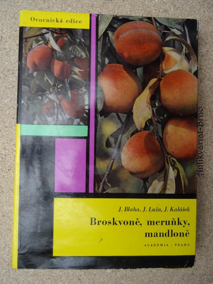 Broskvoně, meruňky, mandloně
