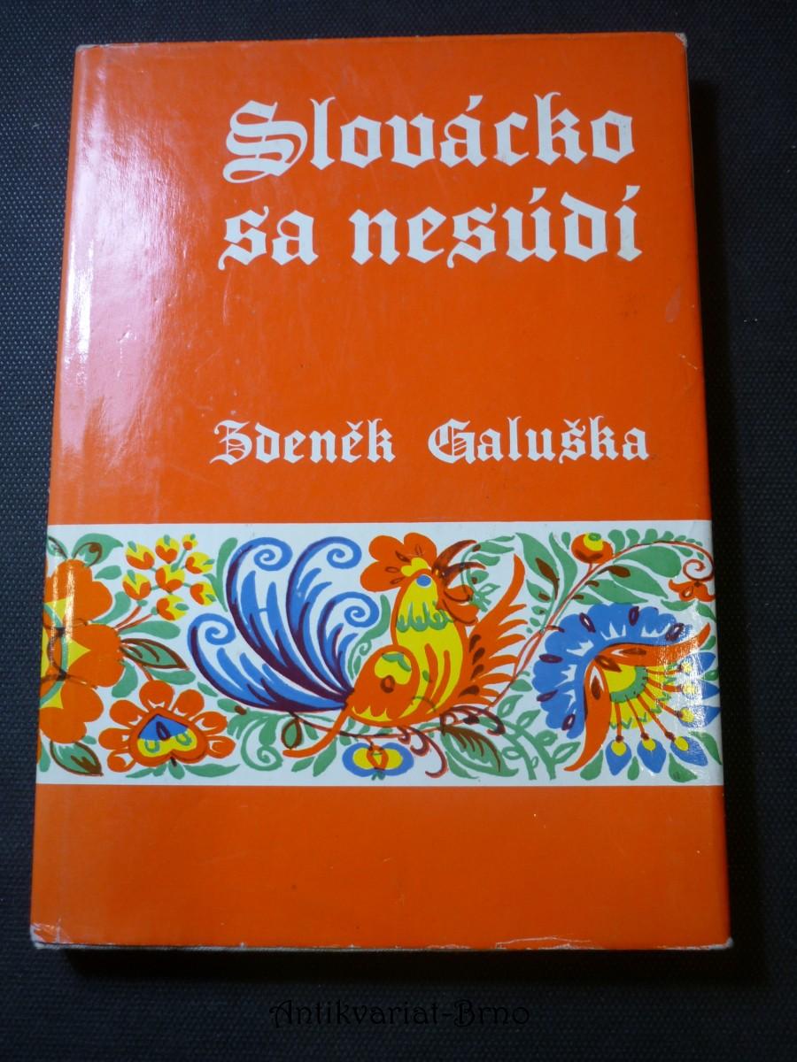 Slovácko sa nesúdí : stařeček Pagáč vyprávjajú