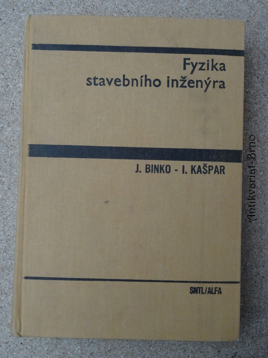Fyzika stavebního inženýra : Vysokošk. učebnice pro stavební fakulty