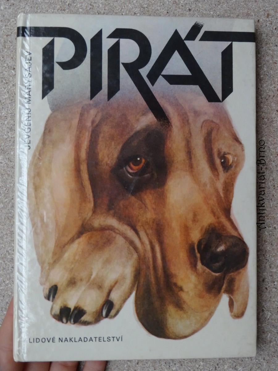 Pirát : dobrodružství psa v tajze
