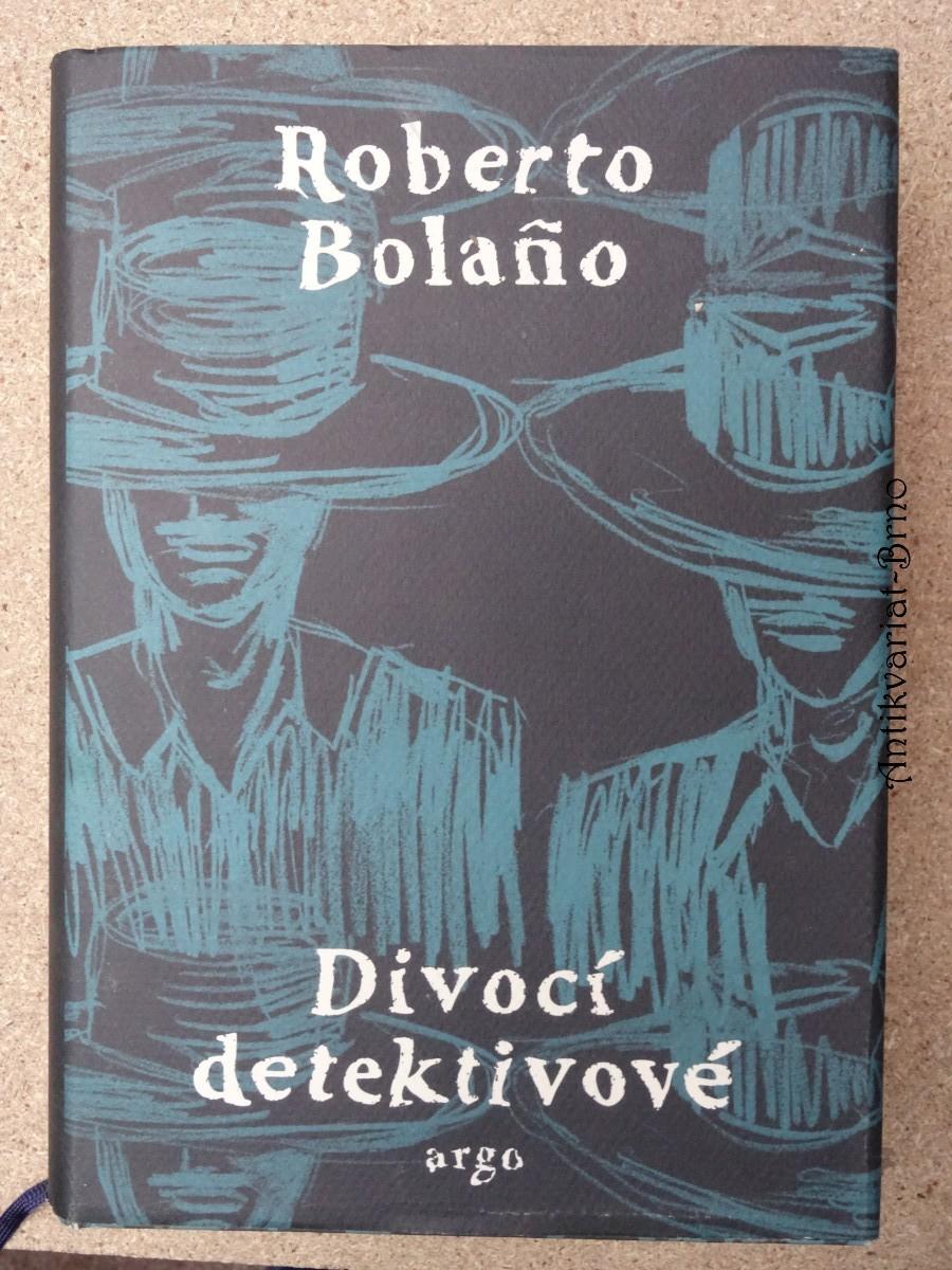 Divocí detektivové : (román)