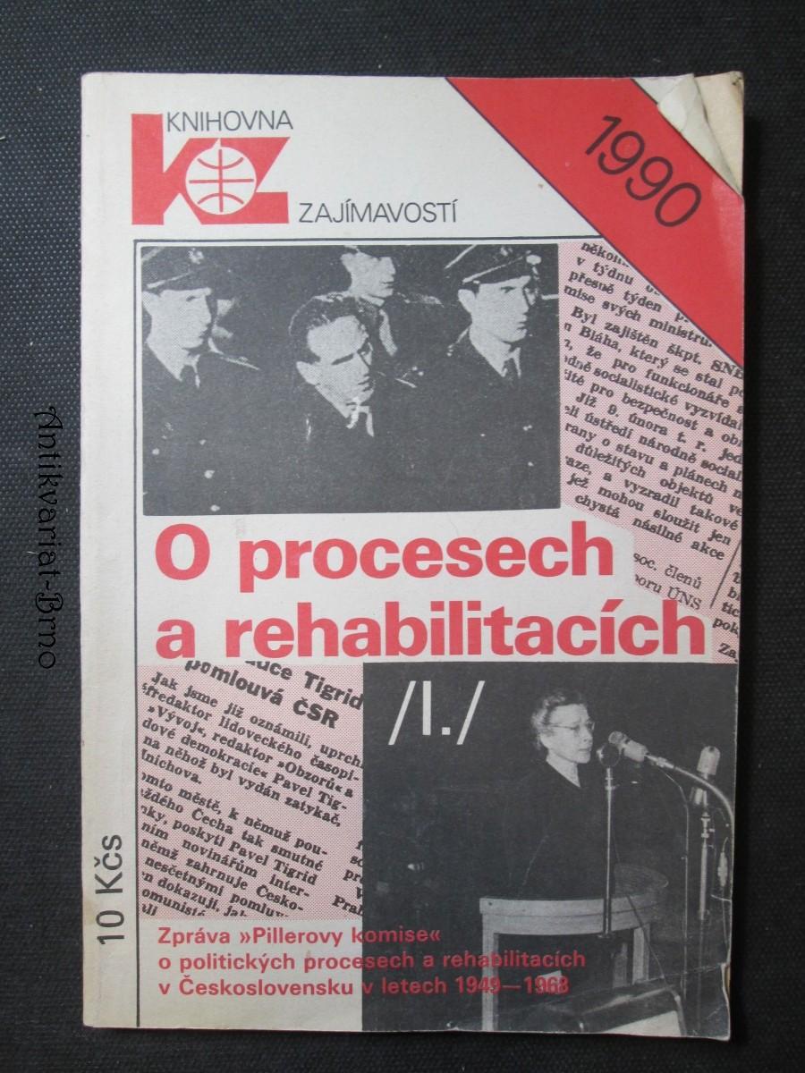 O procesech a rehabilitacích: (zpráva \
