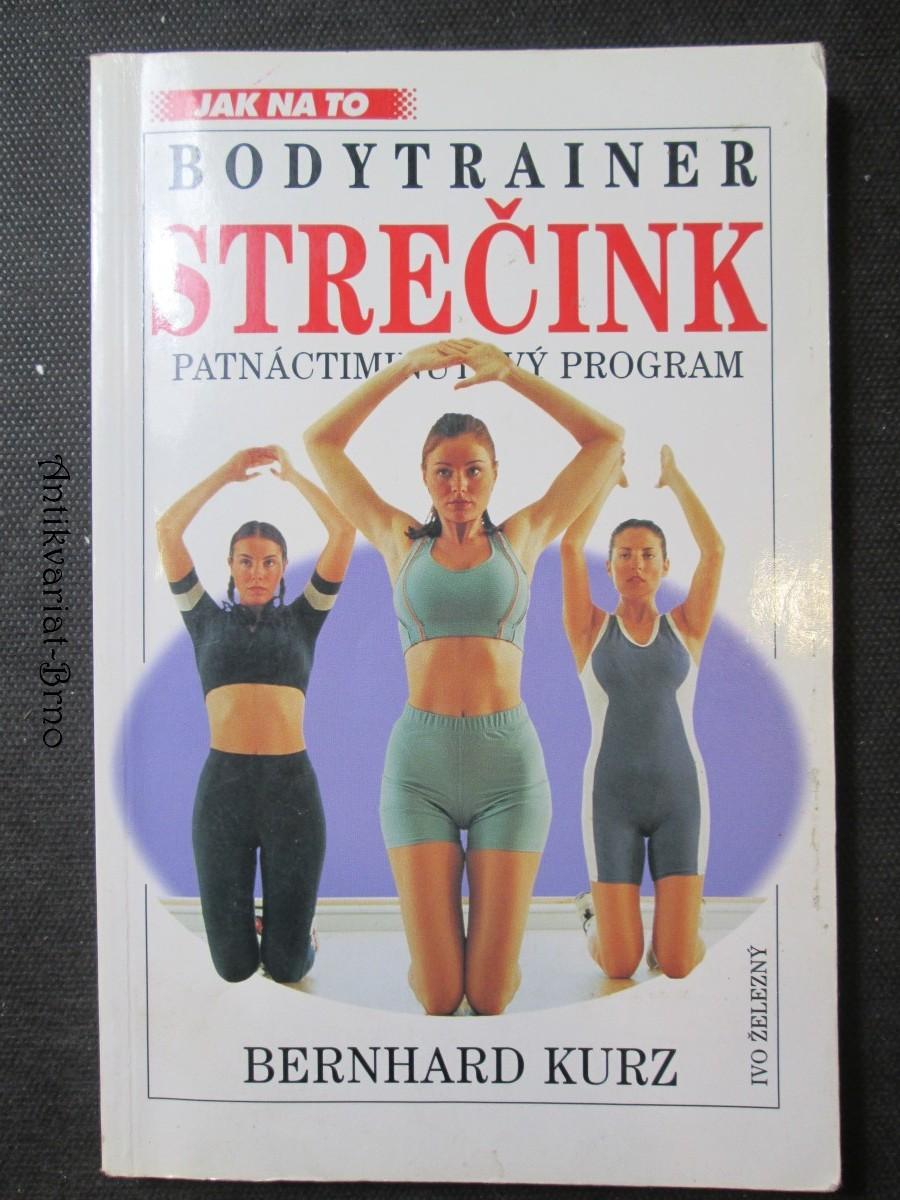 Strečink. Bodytrainer. Patnáctiminutový program