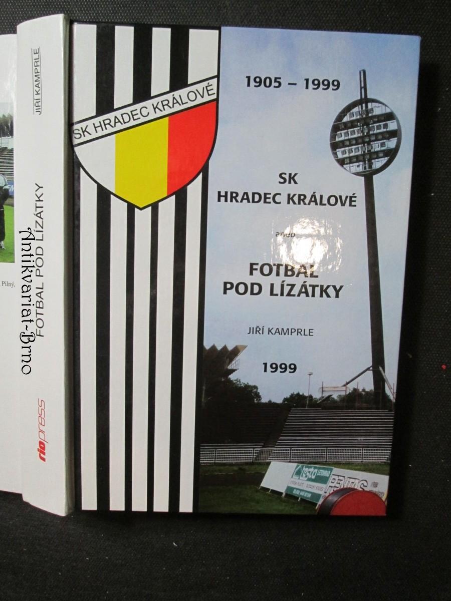 SK Hradec Králové aneb Fotbal pod lízátky