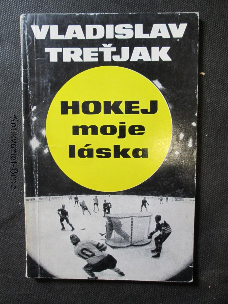 Hokej, moje láska