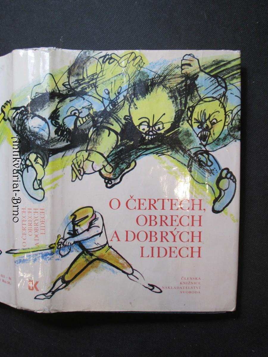O čertech, obrech a dobrých lidech : pohádky německé a pohádky skandinávských národů