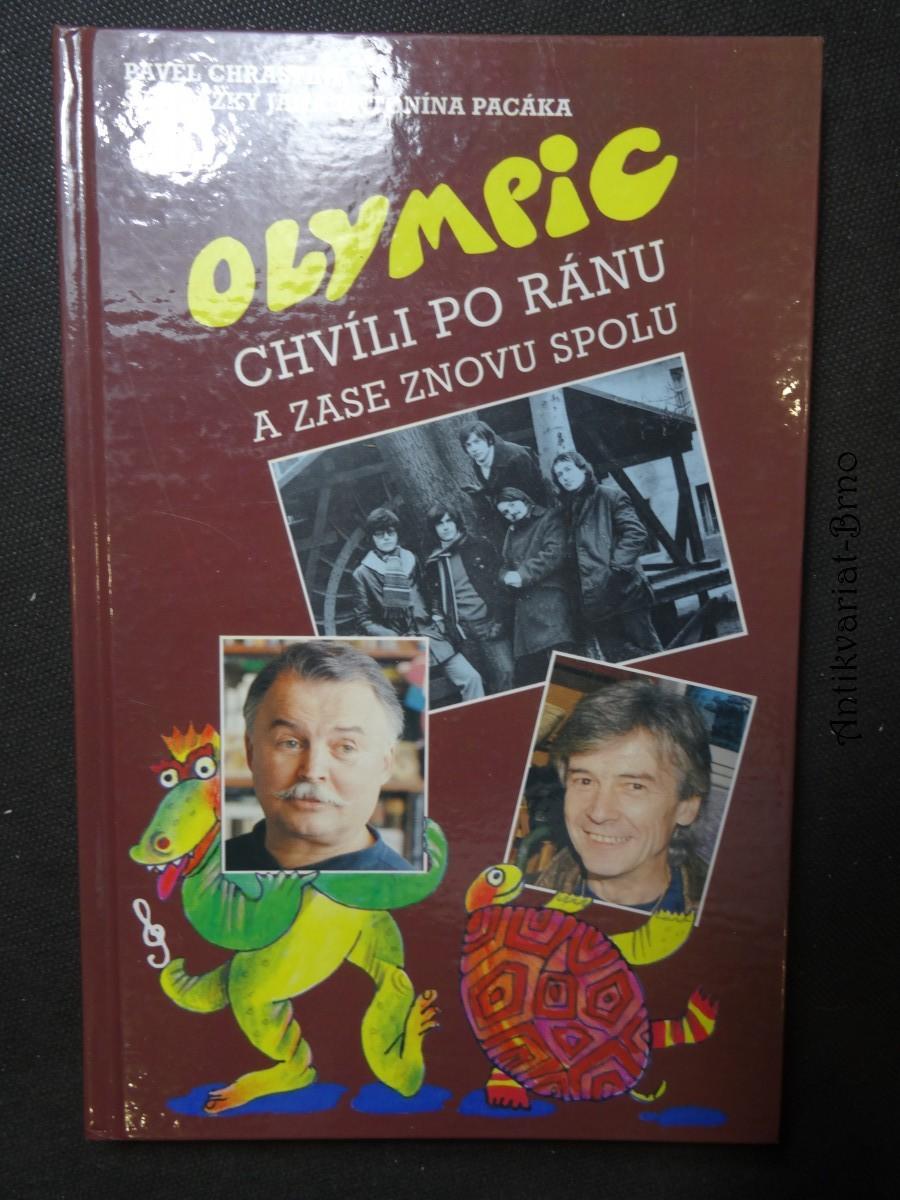 Olympic : chvíli po ránu a zase znovu spolu