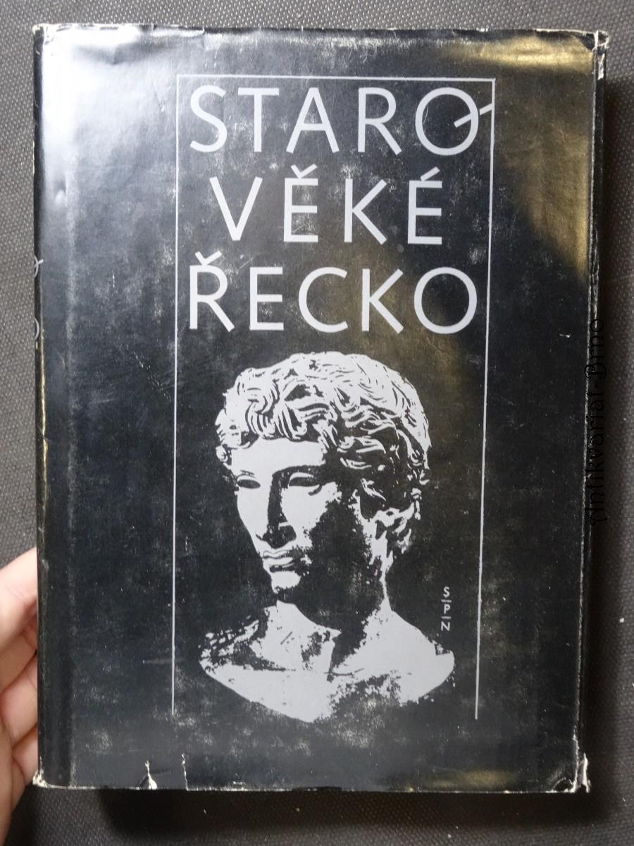 Starověké Řecko : čítanka k dějinám starověku