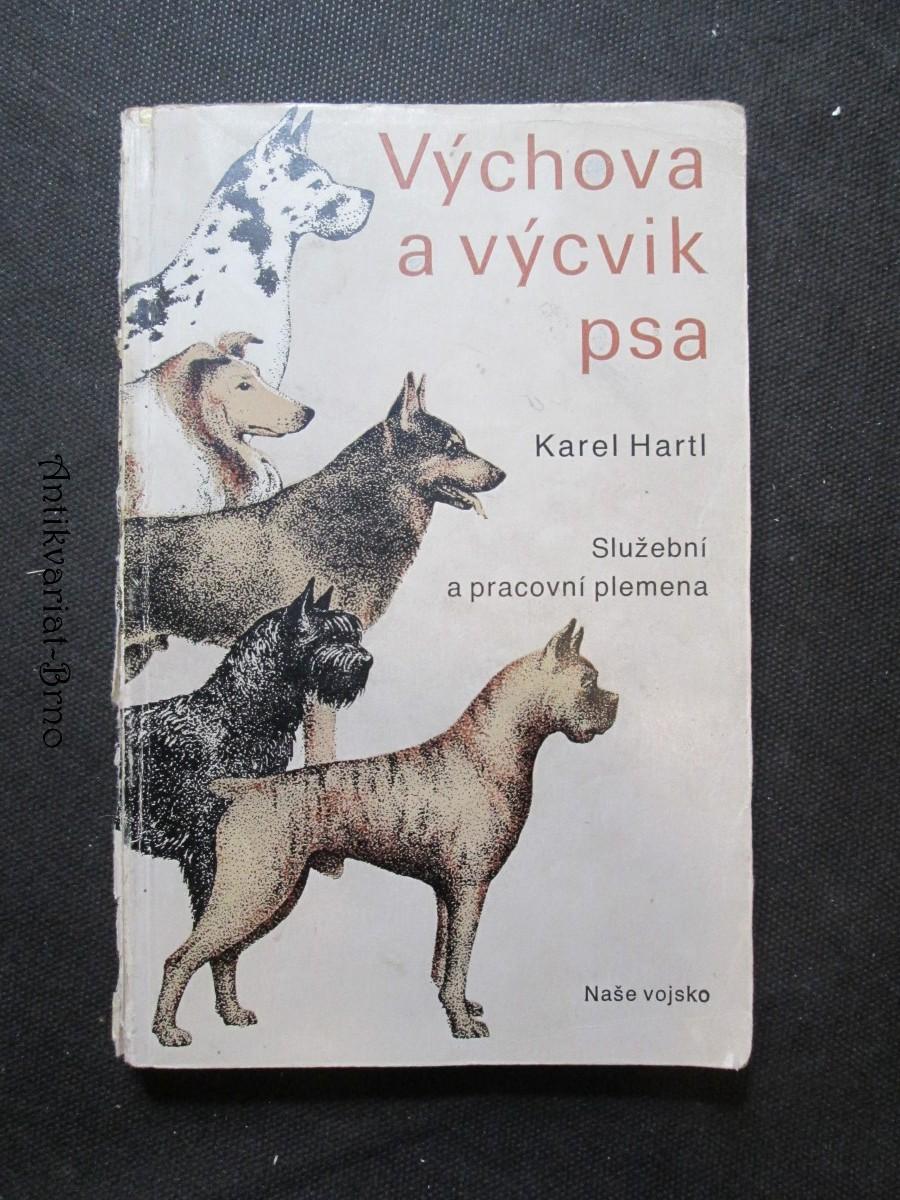 Výchova a výcvik psa : služební a pracovní plemena