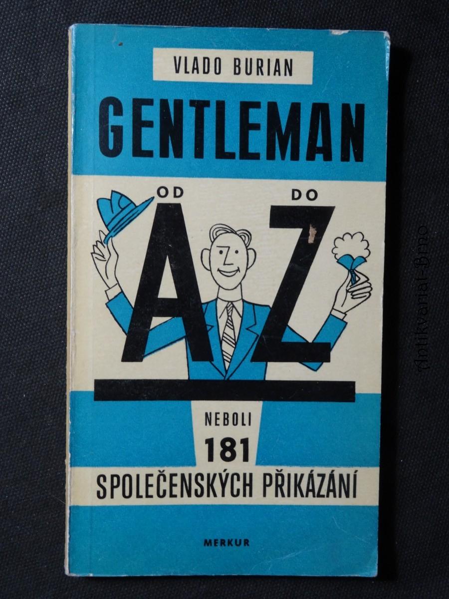 Gentleman od A do Z, neboli, 181 společenských přikázání